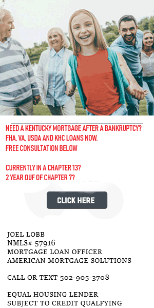 GETTING A MORTGAGE LOAN IN KENTUCKY WHEN YOU HAVE HAD A BANKRUPTCY